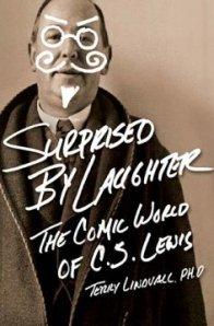 Book Review of Surprised by Laughter: the Comic World of C.S. Lewis by Terry Lindvall, PH.D.